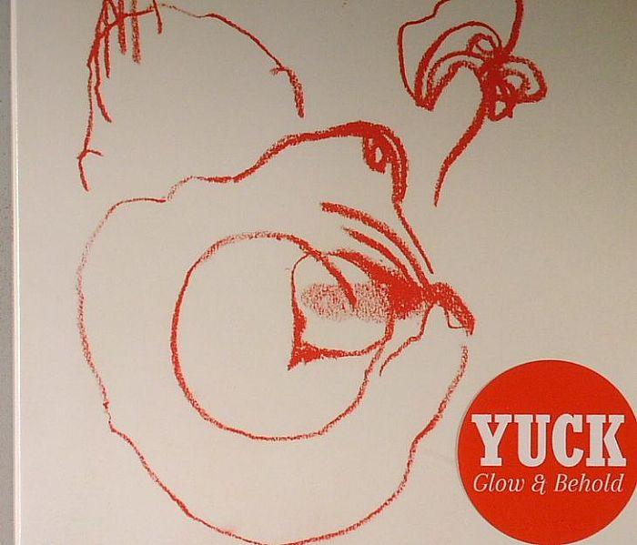 YUCK - Glow & Behold