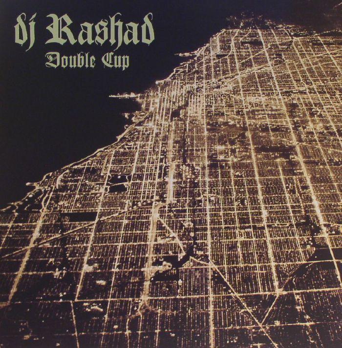 DJ RASHAD - Double Cup
