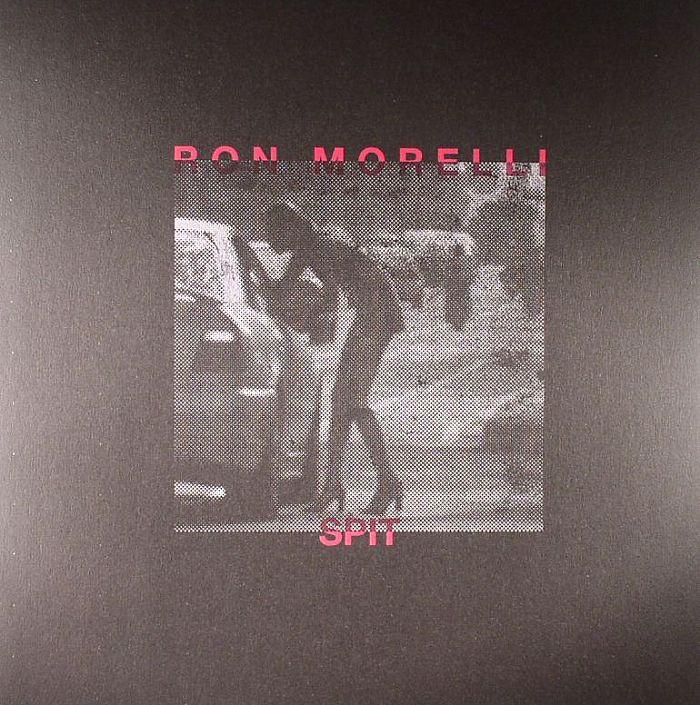 MORELLI, Ron - Spit