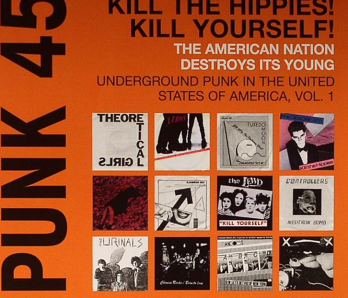 Various Punk 45 Kill The Hippies Kill Yourself The