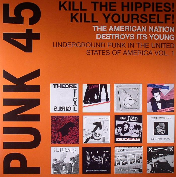 Various Punk 45 Kill The Hippies Kill Yourself The