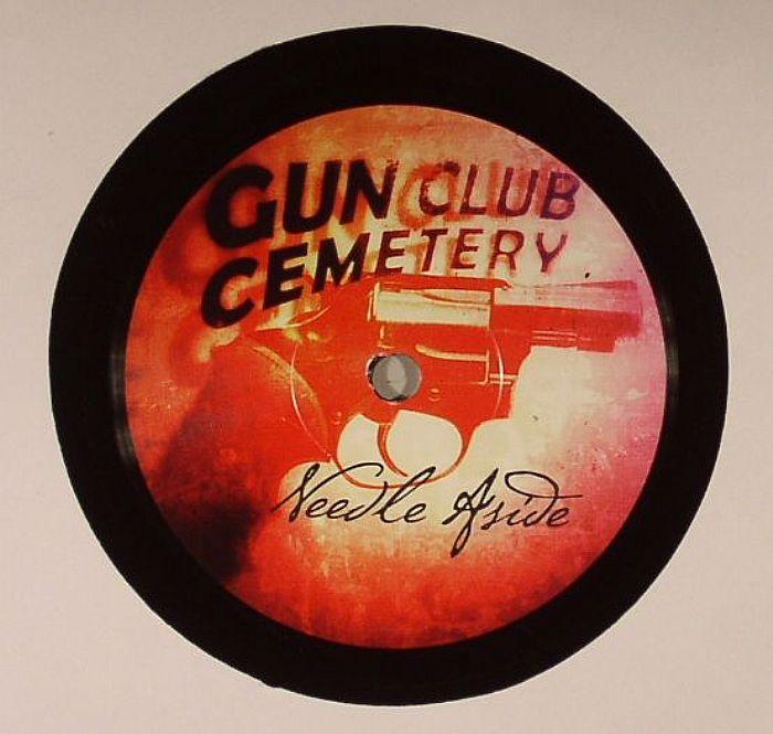 GUN CLUB CEMETERY - Needle Aside