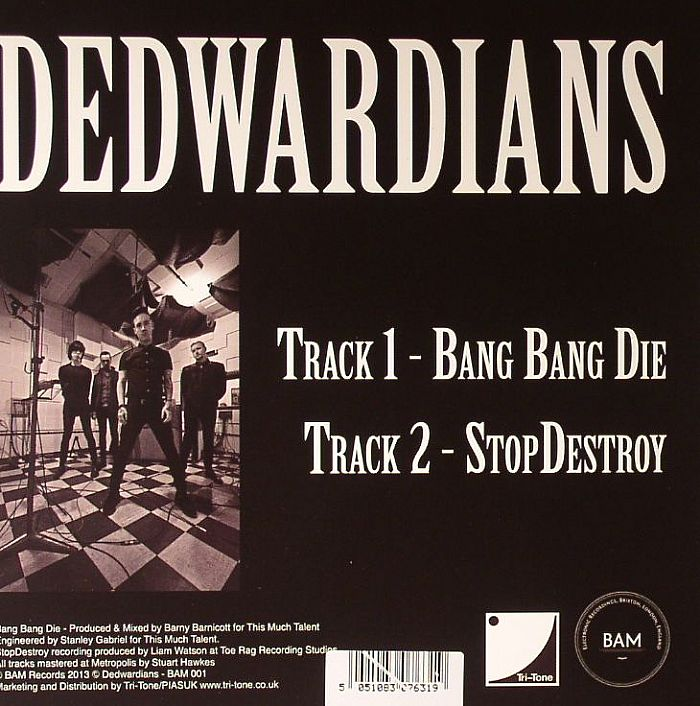 DEDWARDIANS - Bang Bang Die