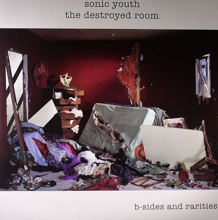 SONIC YOUTH - Destroyed Room: B-Sides & Rarities
