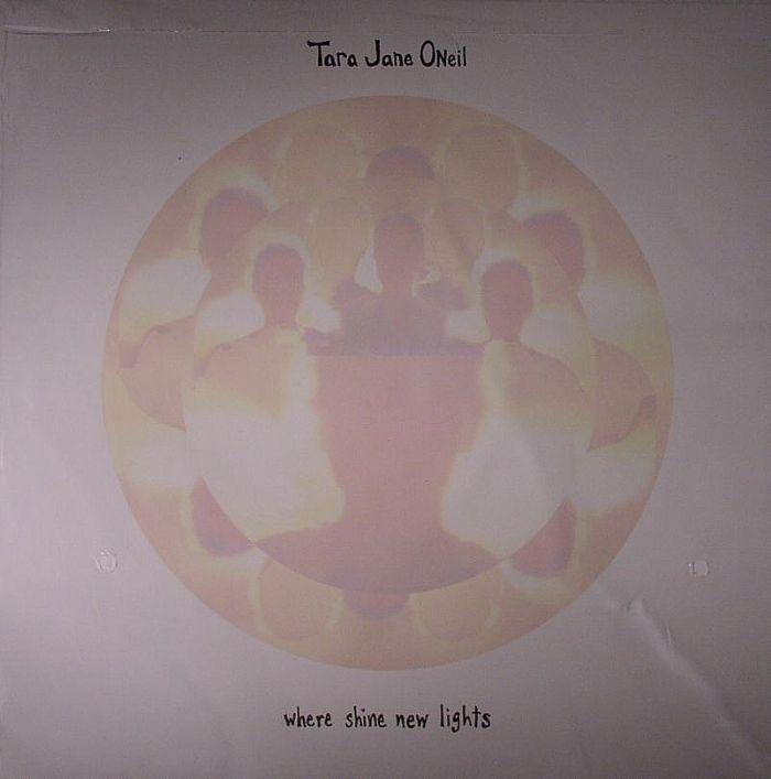 O'NEIL, Tara Jane - Where Shine New Lights