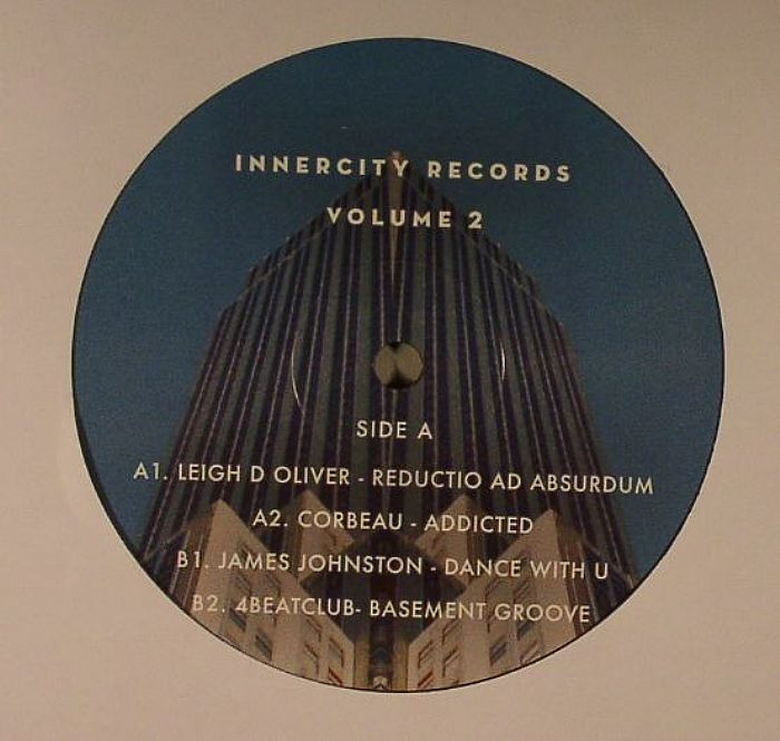 OLIVER, Leigh D/CORBEAU/JAMES JOHNSTON/4BEATCLUB - Innercity Records Vol 2