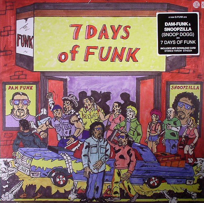 7 DAYS OF FUNK aka DAM FUNK/SNOOPZILLA - 7 Days Of Funk