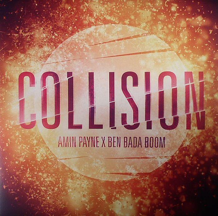 PAYNE, Amin/BEN BADA BOOM - Collision