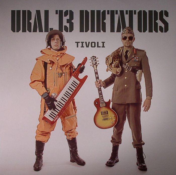 URAL 13 DIKTATORS - Tivoli