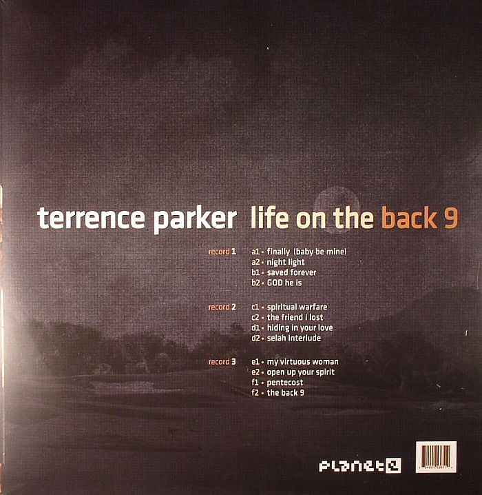 PARKER, Terrence - Life On The Back 9