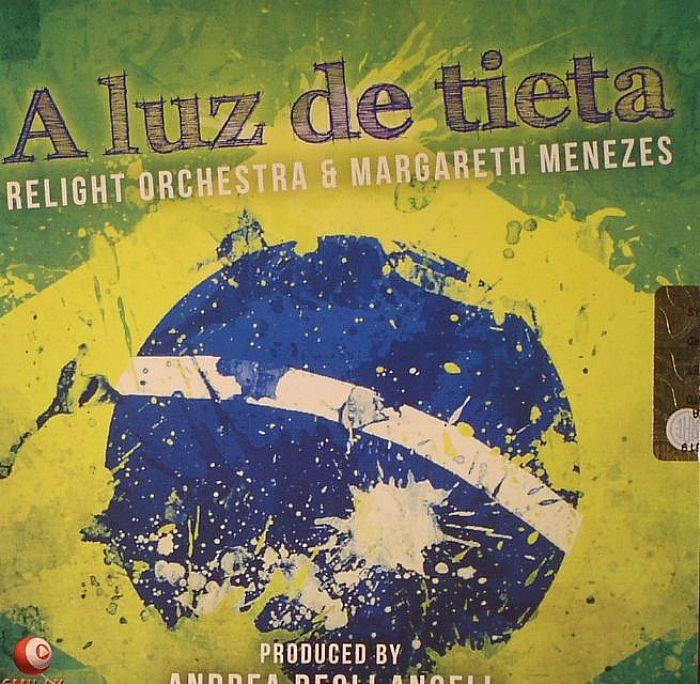 RELIGHT ORCHESTRA/MARGARETH MENEZES - A Luz De Tieta