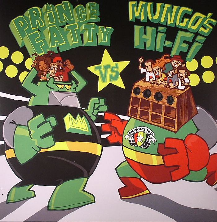 PRINCE FATTY vs MUNGO'S HI FI - Prince Fatty vs Mungo's Hi Fi