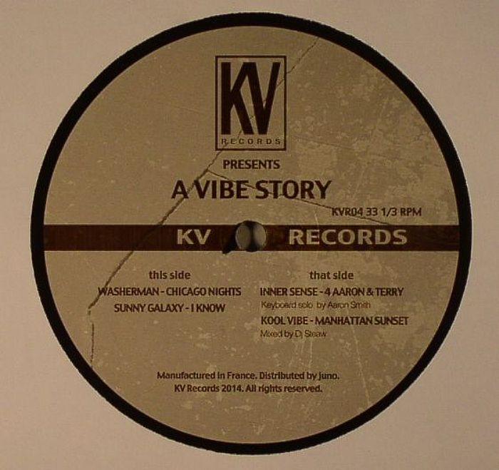 WASHERMAN/SUNNY GALAXY/INNER SENSE/KOOL VIBE - A Vibe Story
