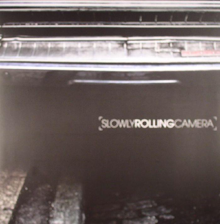 SLOWLY ROLLING CAMERA - Slowly Rolling Camera