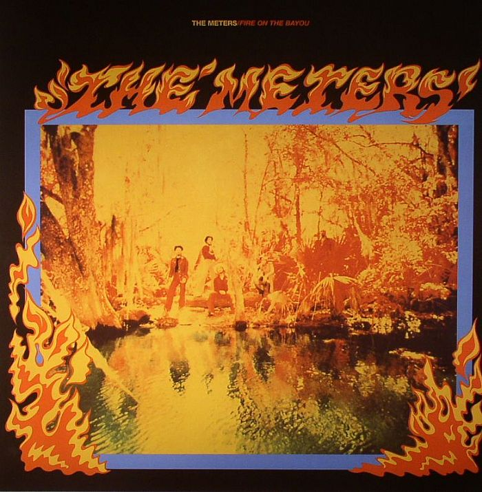 METERS, The - Fire On The Bayou (reissue with 5 bonus tracks)