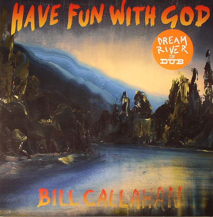 CALLAHAN, Bill - Have Fun With God