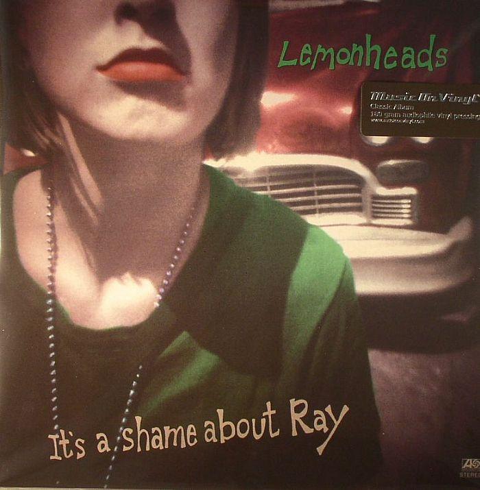 LEMONHEADS - It's A Shame About Ray