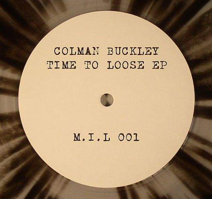 BUCKLEY, Colman - Time To Loose EP