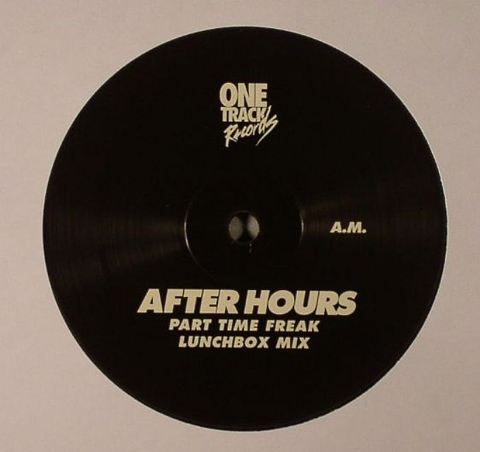 AFTER HOURS - Part Time Freak