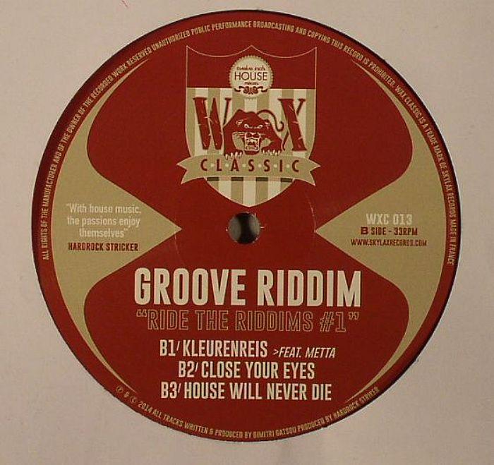 GROOVE RIDDIM - Ride The Riddims #1