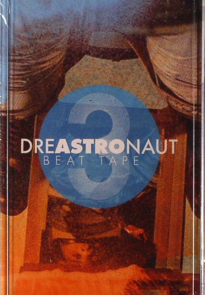 DREAS - Dreastronaught Beat Tape 3