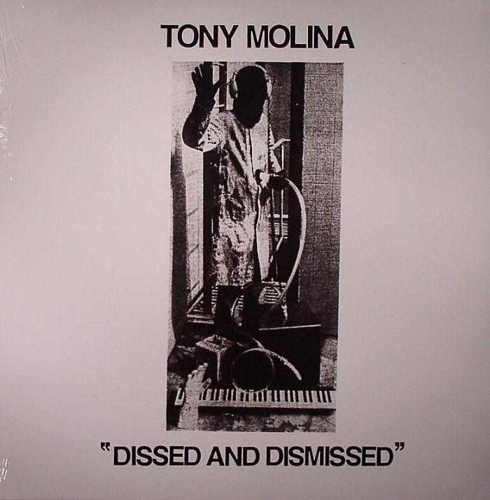 MOLINA, Tony - Dissed & Dismissed