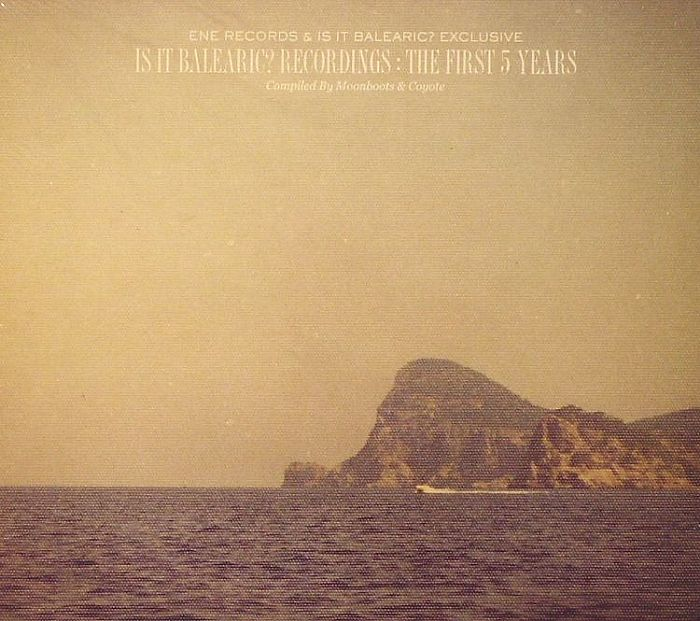 MOONBOOTS/COYOTE/VARIOUS - Is It Balearic? Recordings: The First 5 Years