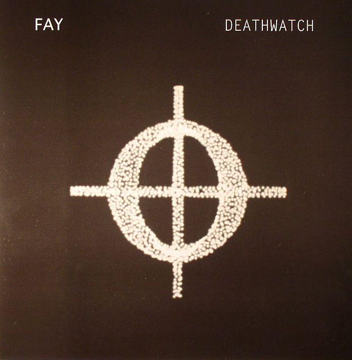 Fay Deathwatch Vinyl At Juno Records
