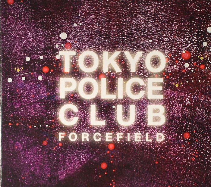 TOKYO POLICE CLUB - Forcefield (Deluxe)