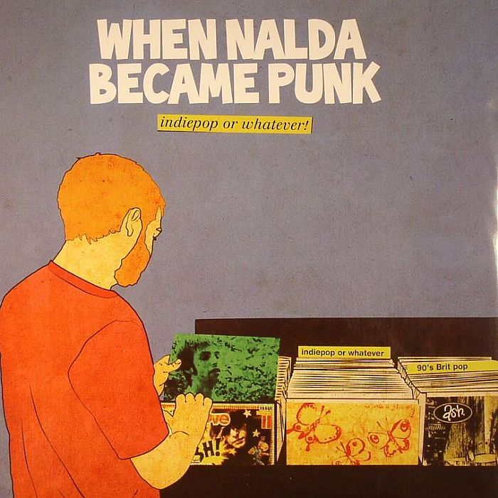 WHEN NALDA BECAME PUNK - Indiepop Or Whatever!
