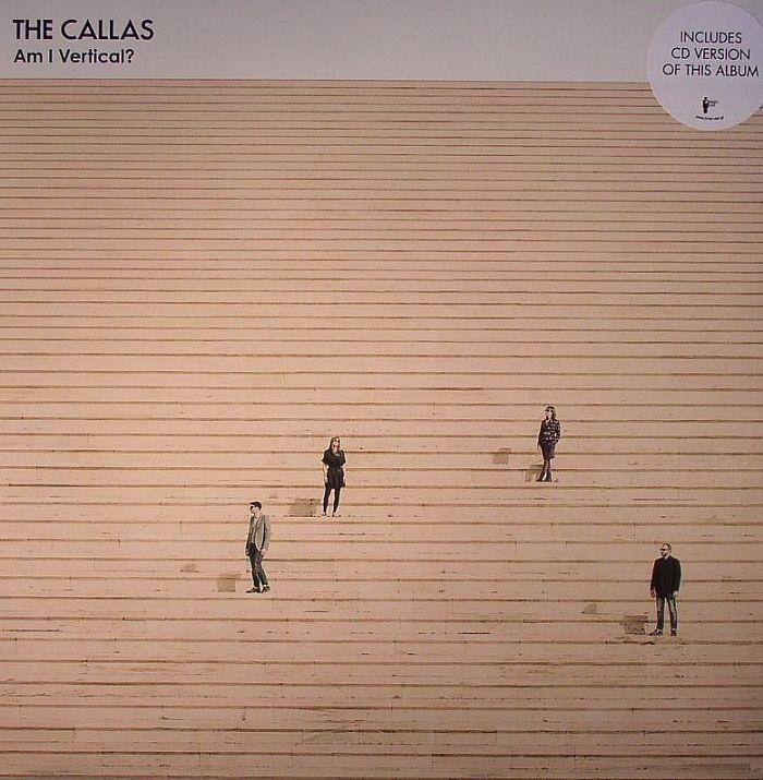 CALLAS, The - Am I Vertical?