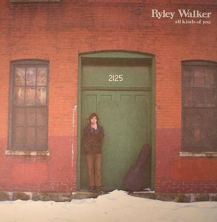 WALKER, Ryley - All Kinds Of You