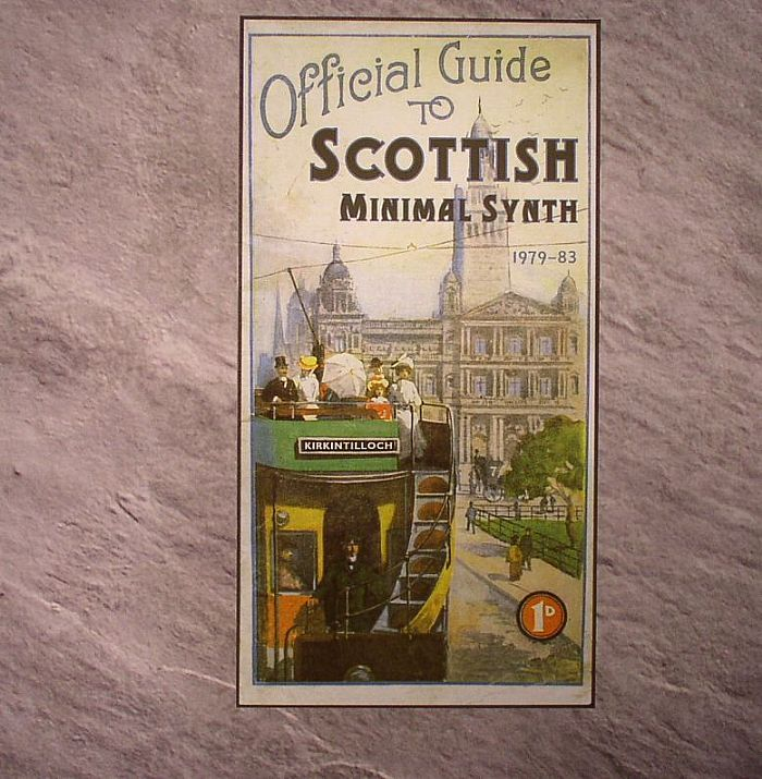 VARIOUS - Official Guide To Scottish Minimal Synth 1979-1983