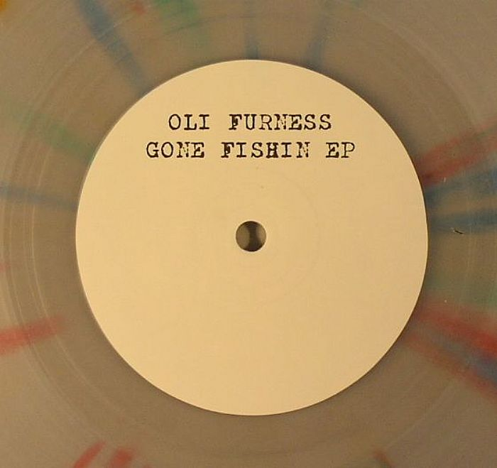 FURNESS, Oli - Gone Fishin EP