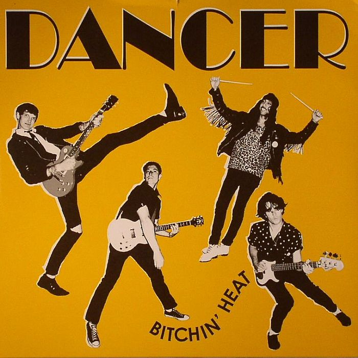 DANCER - Bitchin' Heat