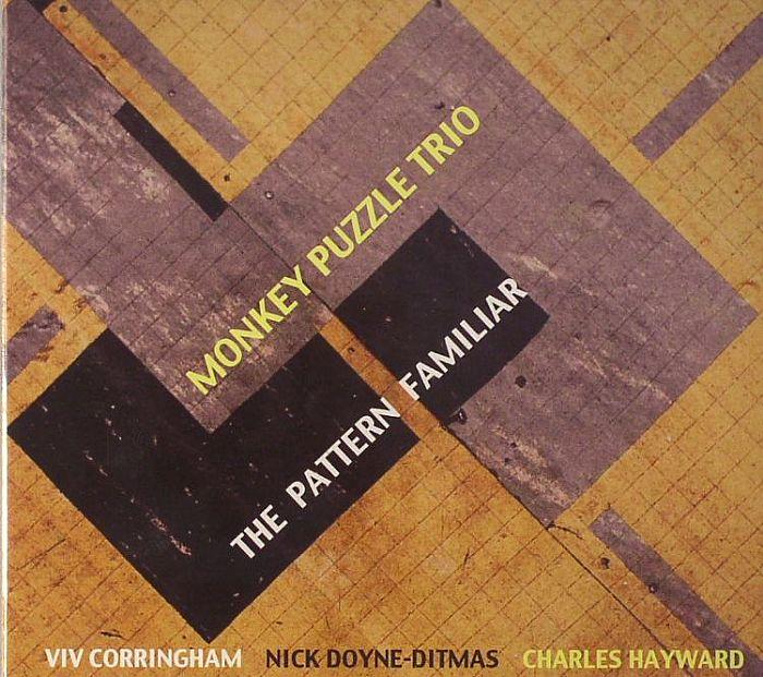 MONKEY PUZZLE TRIO - The Pattern Familiar