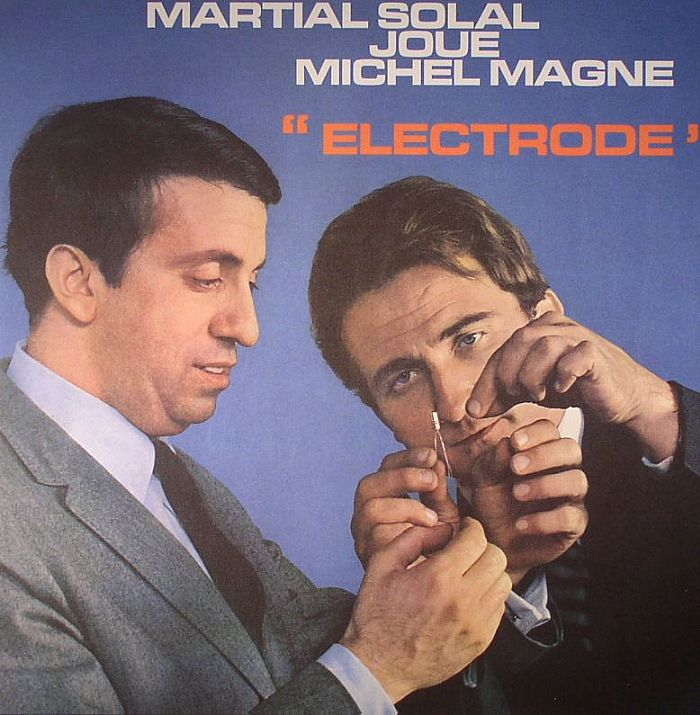 SOLAL, Martial/MICHAEL MAGNE - Electrode