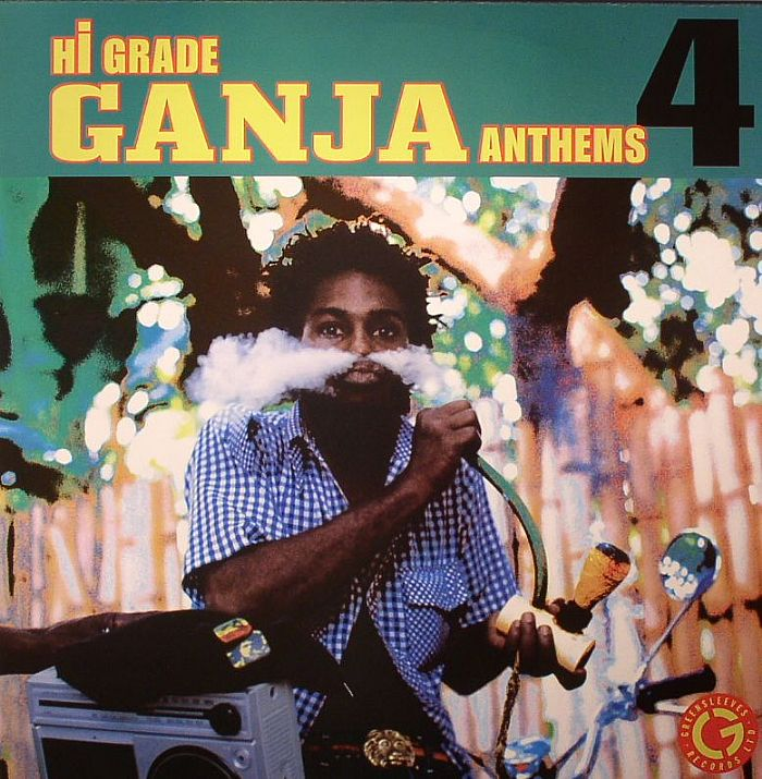 VARIOUS - Hi Grade Ganja Anthems 4