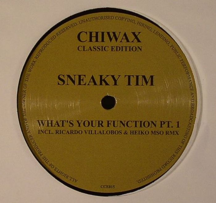 SNEAKY TIM - What's Your Function Part 1
