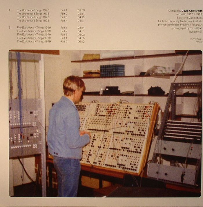 CHESWORTH, David - The Unattended Serge 1978/Five Evolutionary Things 1979