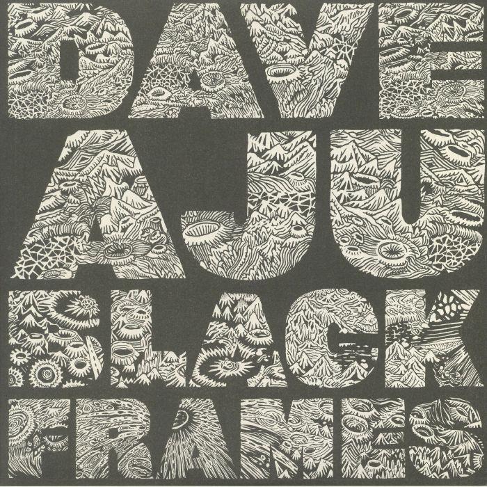AJU, Dave - Black Frames