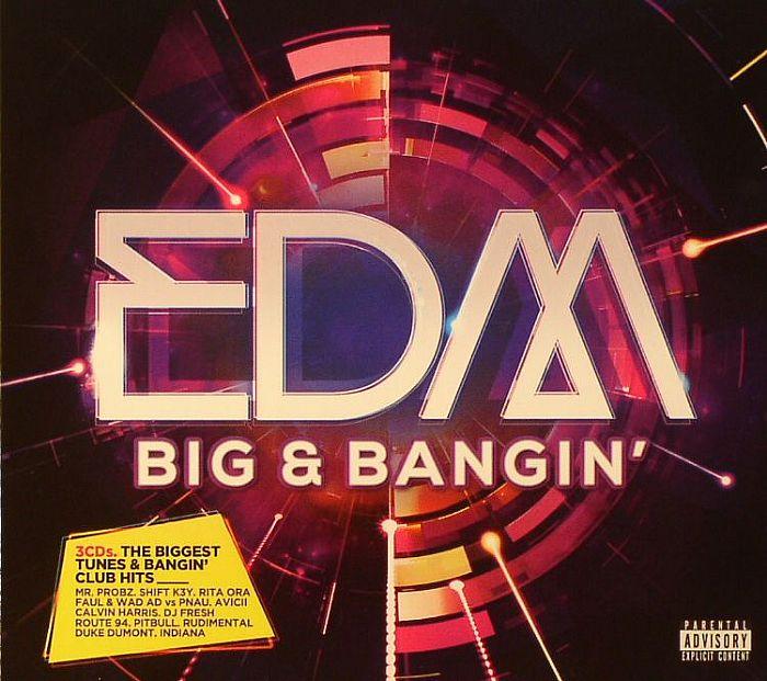VARIOUS - EDM Big & Bangin
