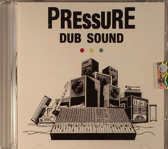 PRESSURE DUB SOUND - Pressure Dub Sound