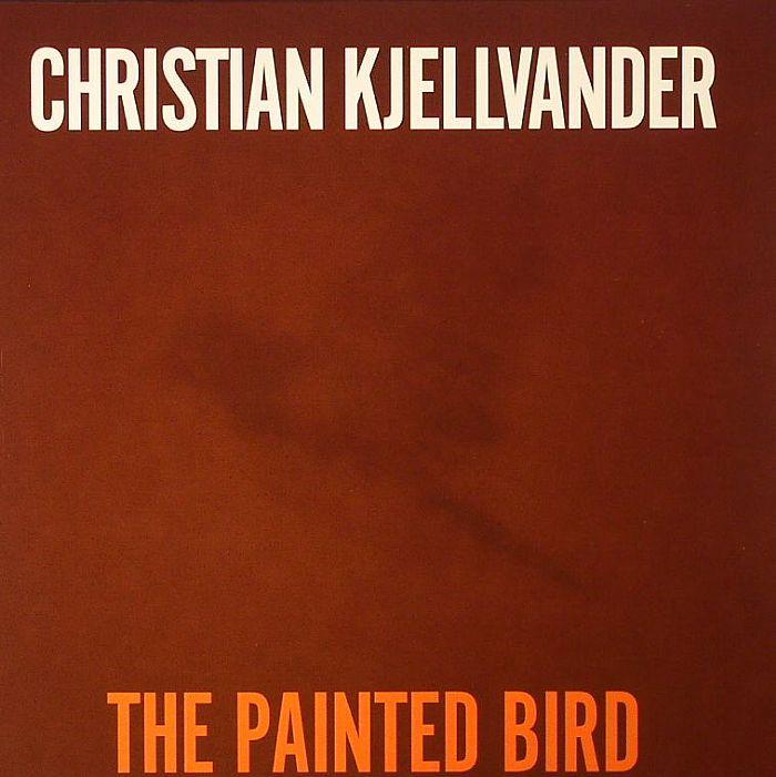 KJELLVANDER, Christian - The Painted Bird (Record Store Day 2014)