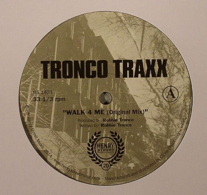 TRONCO TRAXX - Walk 4 Me: 20th Anniversary Edition