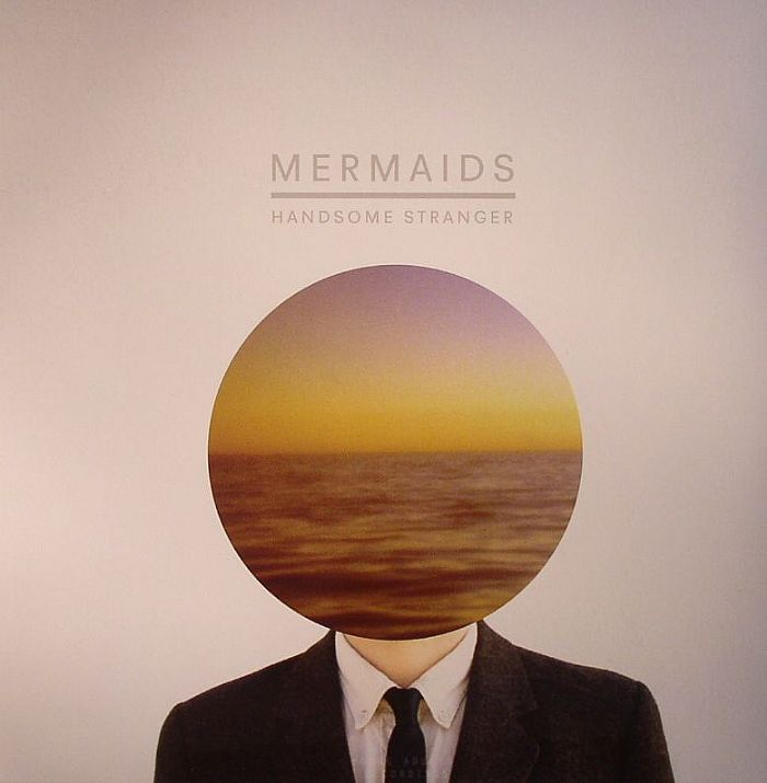 MERMAIDS - Handsome Stranger