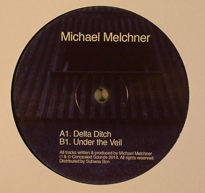 MELCHNER, Michael - Delta Ditch