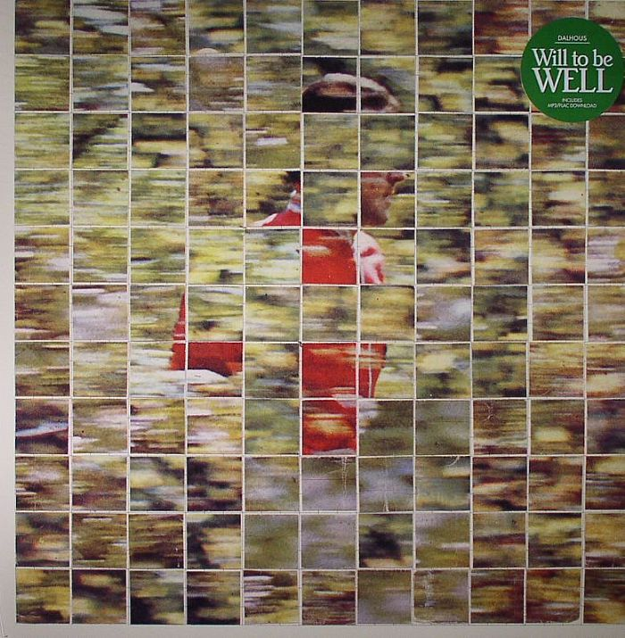 DALHOUS - Will To Be Well