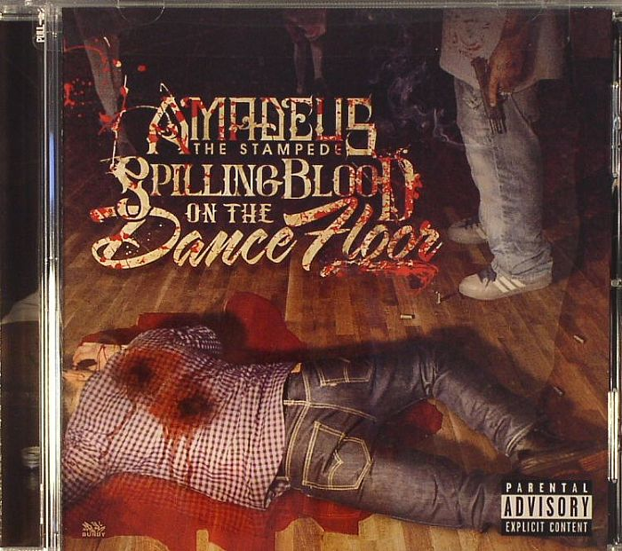 AMADEUS THE STAMPEDE - Spilling Blood On The Dancefloor