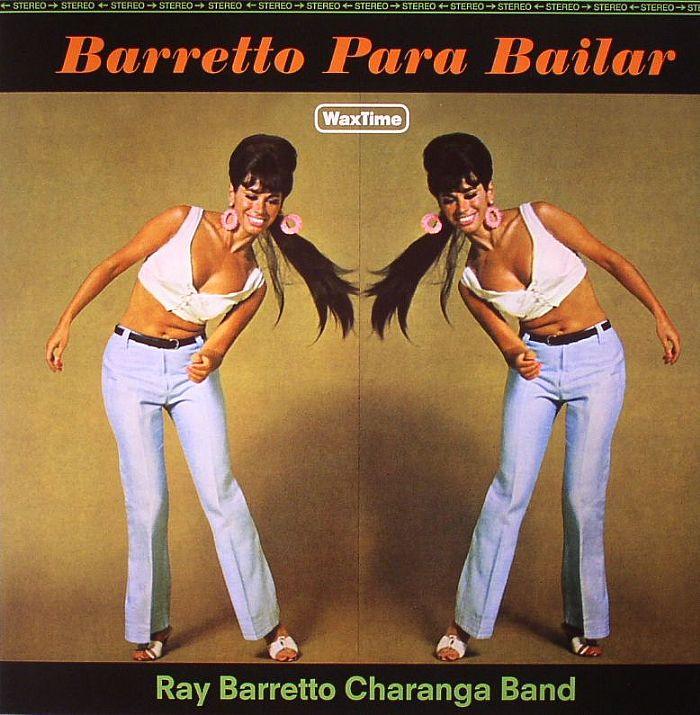 RAY BARRETTO CHARANGA BAND - Barretto Para Bailar (stereo) (remastered)